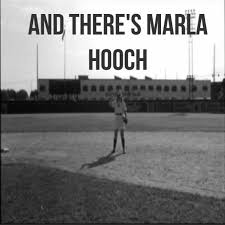 A League of Their Own - Marla Hooch.